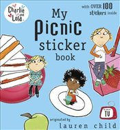 Charlie and Lola : My Picnic Sticker Book - Child, Lauren