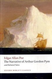 Narrative of Arthur Gordon Pym of Nantucket and Related Tales - Poe, Edgar Allan