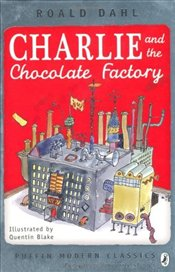 Charlie and the Chocolate Factory - Dahl, Roald