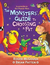 Monsters Guide to Choosing a Pet  - McGough, Roger