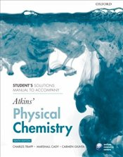 Students Solutions Manual to Accompany Atkins Physical Chemistry 9e - Atkins, Peter