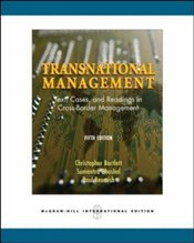 Transnational Management 5e : Text, Cases and Readings in Cross-border Management - Bartlett, Christopher A.