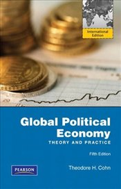 Global Political Economy 5e PIE - Cohn, Theodore H.