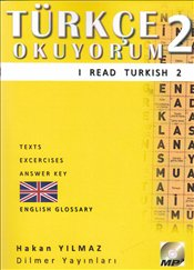 Türkçe Okuyorum 2 - I Read Turkish 2 : Texts - Exercises - Answer Key - Glossary : CD - Yılmaz, Hakan