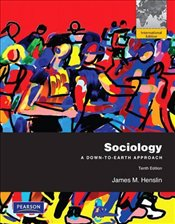 Sociology 10e PIE : A Down-to-Earth Approach - Henslin, James M.