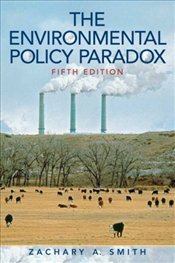 Environmental Policy Paradox 5e - Smith, Zachary