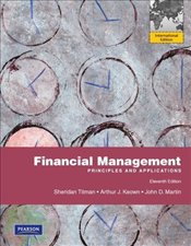 Financial Management 11e PIE : Principles and Applications - Titman, Sheridan
