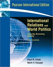 International Relations and World Politics 4e PIE : Security, Economy, Identity - Viotti, Paul R.