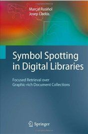Symbol Spotting in Digital Libraries - Rusinol, Marçal