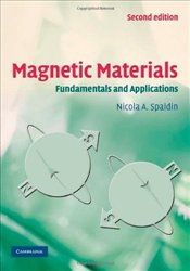 Magnetic Materials 2E : Fundamentals and Applications - Spaldin, Nicola A.