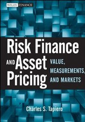Risk Finance and Asset Pricing : Value, Measurements, and Markets  - Tapiero, Charles