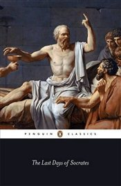 Last Days of Socrates - Platon (Eflatun)