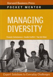 Pocket Mentor Series : Managing Diversity - Harvard Business