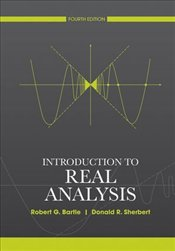Introduction to Real Analysis 4e - BARTLE, ROBERT G.