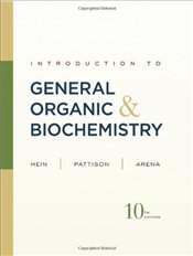 Introduction to General, Organic, and Biochemistry 10E - Hein, Morris