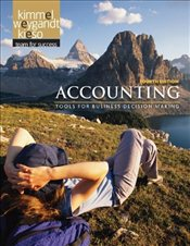 Accounting 4E : Tools for Business Decision Makers - Kimmel, Paul D.