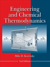 Engineering and Chemical Thermodynamics 2E - Koretsky, Milo D.
