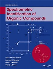 Spectrometric Identification of Organic Compounds 8E - Silverstein, Robert M.