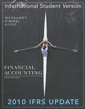 Financial Accounting, 6e ISV 2010 IFRS Update - Weygandt, Jerry J.