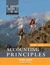 Accounting Principles 10e : Study Guide V1 - Weygandt, Jerry J.