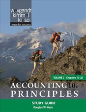 Accounting Principles 10e : Study Guide V2 - Weygandt, Jerry J.