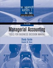 Study Guide t/a Managerial Accounting - Tools for Business Decision Making 5e - Weygandt, Jerry J.