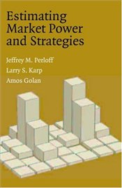 Estimating Market Power and Strategies - PERLOFF, JEFFREY M.