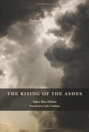 Rising of the Ashes - Jelloun, Tahar Ben
