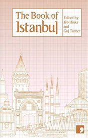 Book of Istanbul : A City in Short Fiction - Gürsel, Nedim