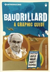 Introducing Baudrillard : A Graphic Guide - Horrocks, Chris