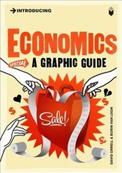 Introducing Economics : A Graphic Guide - Orrell, David