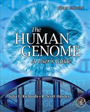 HUMAN GENOME 3e : A Users Guide - Richards, Julia E.