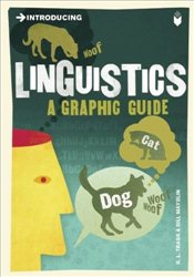 Introducing Linguistics : A Graphic Guide - Trask, R. L.