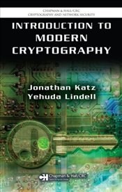 Introduction to Modern Cryptography : Principles and Protocols - Katz, Jonathan