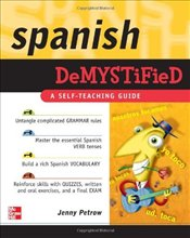 Spanish Demystified : A Self -Teaching Guide - Petrow, Jenny