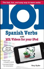 101 Spanish Verbs with 101 Videos for Your iPod  - Ryder, Rory