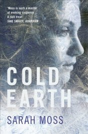 Cold Earth - Moss, Sarah