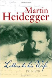 Letters to His Wife - Heidegger, Martin