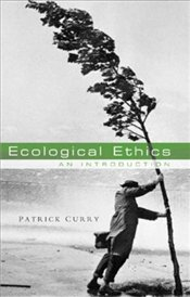 Ecological Ethics : An Introduction - CURRY, PATRICK