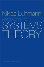Introduction to Systems Theory - Luhmann, Niklas