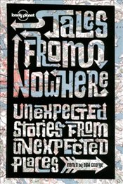 Tales from Nowhere : Unexpected Stories from Unexpected Places -LP- 2e - George, Don