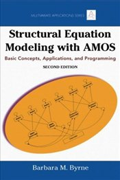 Structural Equation Modeling with AMOS  - Byrne, Barbara M.
