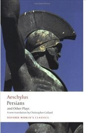 Persians and Other Plays  - Aeschylus (Aiskhulos),