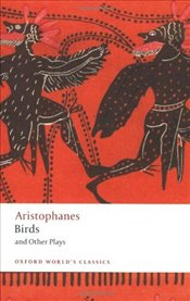 Birds and Other Plays - Aristofanes,