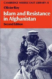 Islam and Resistance in Afghanistan - Roy, Olivier