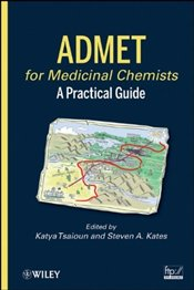 ADMET for Medicinal Chemists: A Practical Guide -