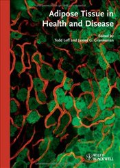 Adipose Tissue in Health and Disease -