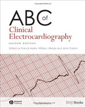 ABC of Clinical Electrocardiography (ABC Series) -