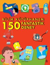 Bilim Kütüphanem 150 Fantastik Deney - Graham, John