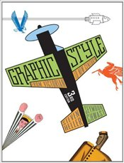 Graphic Style : From Victorian to New Century (3rd Edition) - Heller, Steven